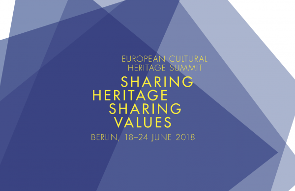 "The European Cultural Heritage Summit ""Sharing Heritage – Sharing Values"" Registrations open till June 1st, 2018"